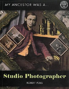 My Ancestor Was A Studio Photographer