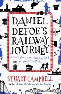 Daniel Defoe's Railway Journey