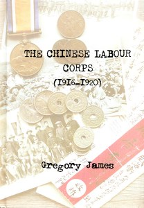 The Chinese Labour Corps 1916-1920