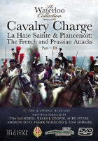Cavalry Charge La Haie Sainte And Placenoit DVD
