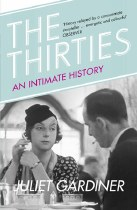 The Thirties : An Intimate History