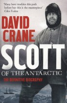Scott of the Antarctic : The Definitive Biography
