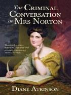 The Criminal Conversation of Mrs Norton