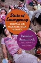State Of Emergency : The Way We Were Britain 1970-1974