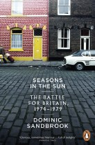 Seasons in the Sun : The Battle for Britain 1974-1979