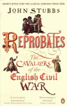 Reprobates : The Cavaliers of the English Civil War