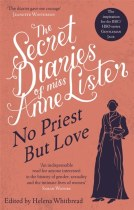 The Secret Diaries of Anne Lister Volume 2 No Priest But Love