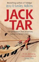 Jack Tar : The Extraordinary Lives of Ordinary Seamen in Nelson's Navy
