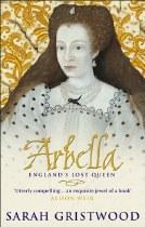 Arbella : England's Lost Queen