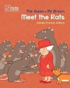 The Queen & Mr Brown Meet The Rats
