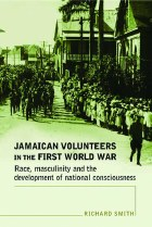 Jamaican Volunteers in the First World War