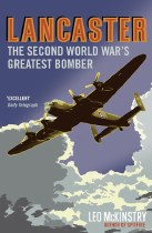 Lancaster : The Second  World War's Greatest Bomber