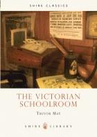 The Victorian Schoolroom