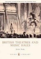 British Theatres And Music Halls