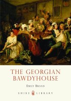 The Georgian Bawdy House