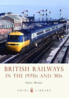 British Railways in the 1970s and 80s