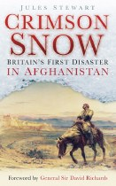 Crimson Snow : Britain's First Disaster in Afghanistan