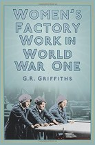 Women's Factory Work In World War One