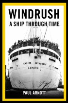 Windrush A Ship Through Time