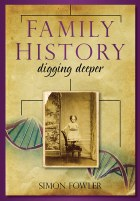 Family History Digging Deeper