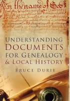 Understanding Documents for Genealogy and Local History