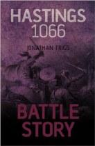 Hastings 1066 Battle Story