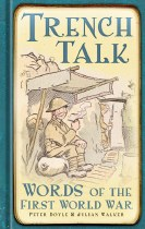 Trench Talk : Words of the First World War