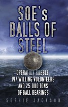 SOE's Balls Of Steel : Operation Rubble 147 Willing Volunteers and 25,000 Tons of Ball Bearings