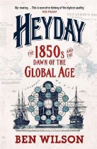 Heyday: The 1850's And The Dawn Of The Global Age