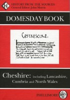 Domesday Book : Cheshire  (With parts of Lancashire, Cumbria and North Wales)