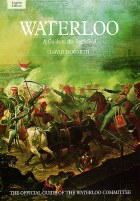 Waterloo: A Guide To The Battlefield