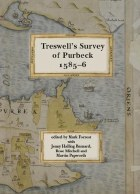 Treswell's Survey of Purbeck 1585-6