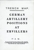 Trench Map : German Artillery Positions at Ervillers - France Sheet parts of 51C SE, 51B SW, 57D NE and 57C NW