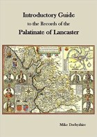 Introductory Guide to the Records of the Palatinate of Lancaster