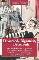 Divorced, Bigamist, Bereaved?