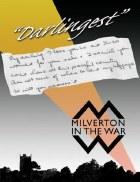 Darlingest : Milverton In The War