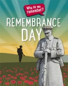 Why Do We Remember Remembrance Day