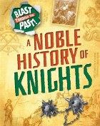 A Noble History of Knights
