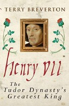 Henry VII: The Turdor Dynasty's Greatest King