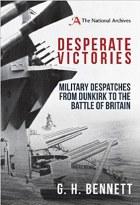 Desperate Victories