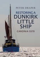 Restoring A Dunkirk Little Ship