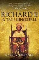 Richard II A True King's Fall