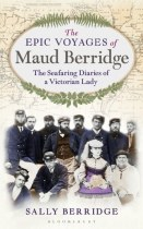 The Epic Voyages of Maud Berridge