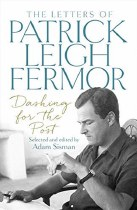 The Letters Of Patrick Leigh Fermor