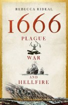 1666 Plague, War and Hellfire