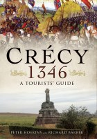 Crecy 1346: A Tourist's Guide