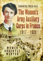 The Women's Army Auxiliary Corps in France 1917-21