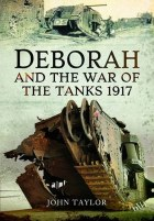 Deborah And The War of the Tanks 1917