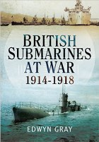 British Submarines At War 1914-18