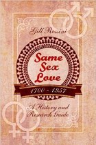 Same Sex Love 1700-1957